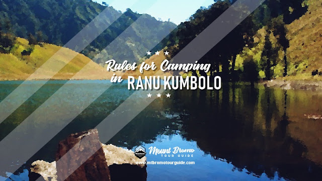 rules for camping in Ranu Kumbolo