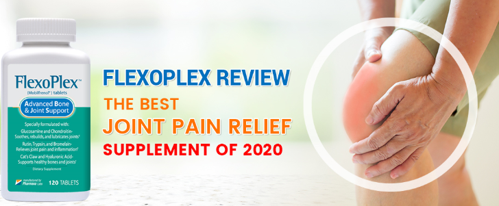 Flexoplex: The Most Effective Supplement for Arthritis and Joint Pain