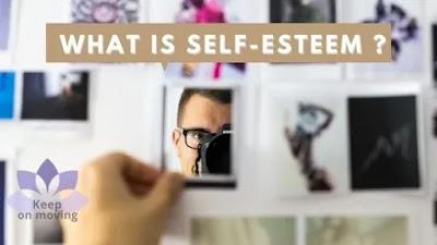 What Is self-esteem ?