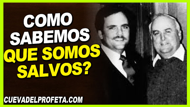 Como sabemos que somos salvos - William Marrion Branham en Español