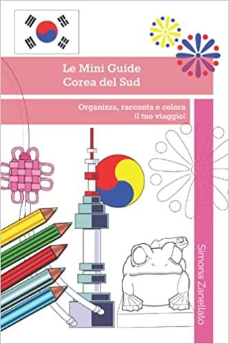 Le mie Mini Guide da colorare: COREA DEL SUD