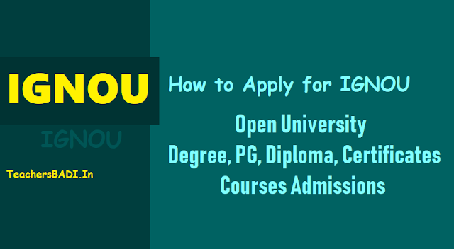 how to apply for ignou open university degree,pg admissions 2018,ignou open university degree,pg,diploma,certificates courses admissions 2018,ignou distance courses admissions,last date to apply for ignou admissions