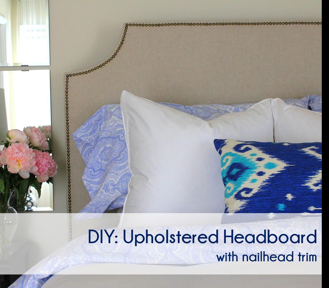 Cup Half Full: DIY Upholstered Headboard Tutorial