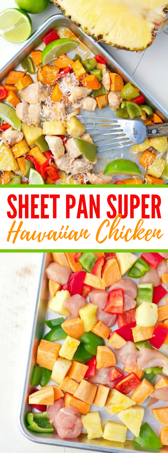 SHEET PAN SUPPER: HAWAIIAN CHICKEN #healthydinner #easyrecipes #chicken #sheetpan #diet