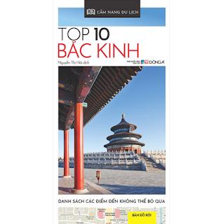 Cẩm Nang Du Lịch - Top 10 Bắc Kinh ebook PDF-EPUB-AWZ3-PRC-MOBI