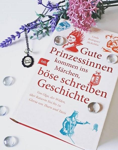 [Rezension] Gute Prinzessinnen kommen ins Märchen, böse schreiben Geschichte - Linda Rodriguez McRobbie