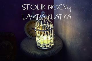Stolik nocny DIY | Lampa klatka DIY