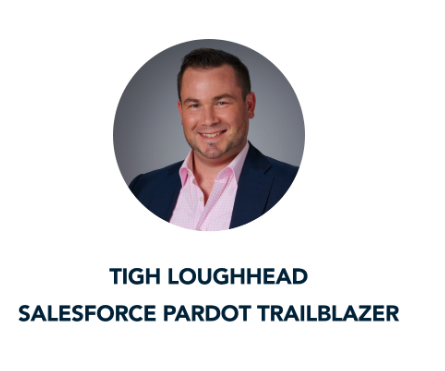 Tigh Loughhead Salesforce Pardot Trailblazer Interviewed by Qualified Conversational Marketing's Maura Rivera