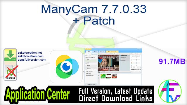 ManyCam 7.7.0.33 + Patch