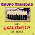 Grupo Trinidad - Mas Caliente Que Nunca 1998