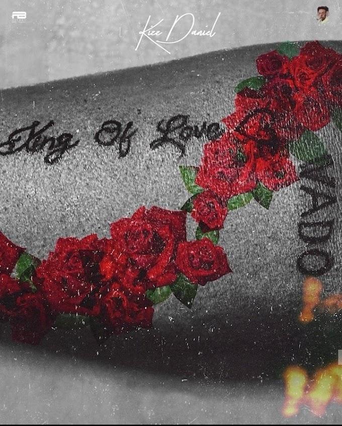 [Music] Kizz Daniel - King of Love (Album)