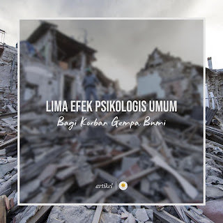 Lima Efek Psikologis Umum bagi Korban Gempa Bumi