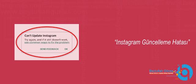 Instagram Güncelleme Hatası