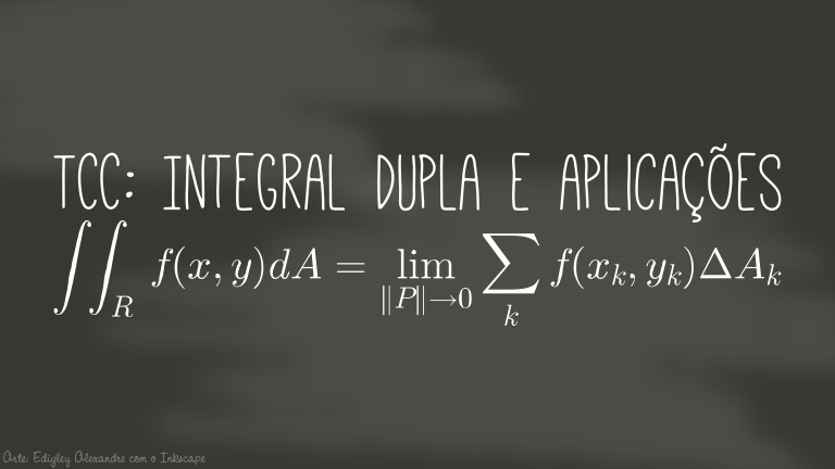 TCC: Integral dupla e aplicações