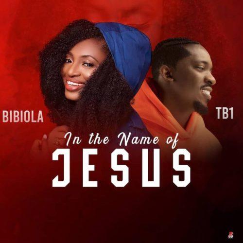 Audio: Bibiola Ft. TB1 – In The Name of Jesus