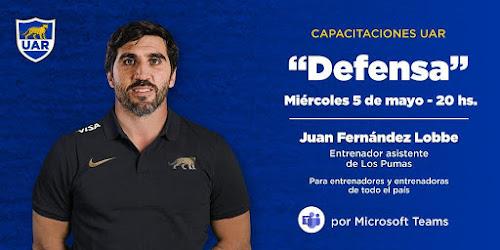 Juan Fernández Lobbe - Charla Defensa #CapacitaciónUAR