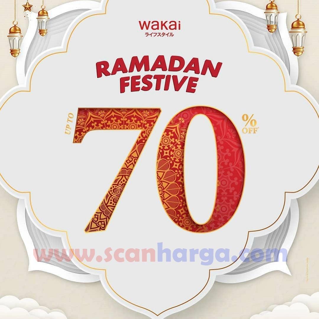 Wakai Ramadan Festive! Discount up to 70% Off