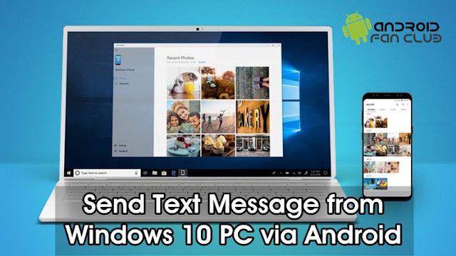 How to Send Text MSG from Windows 10 PC Using Any Android Smartphone?