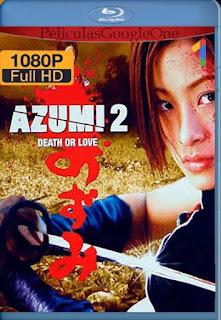 Azumi 2[2005] [1080p BRrip] [Japones Subtitulado] [GoogleDrive] LaChapelHD