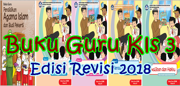Download Buku Guru Kelas 3 SD/MI Kurikulum 2013 Revisi 2018