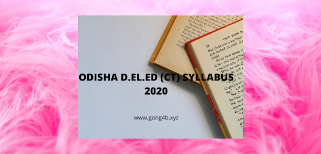 Odisha CT Entrance Syllabus 2020 PDF