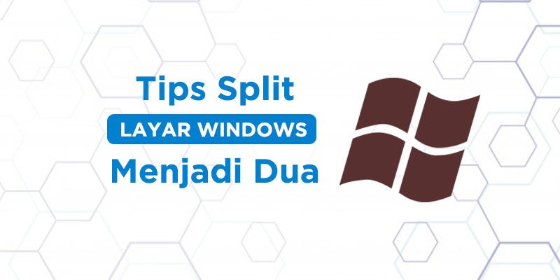 tips split layar laptop windows