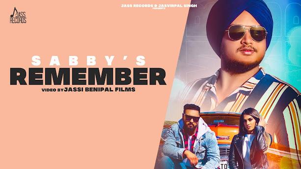 Remember Song Lyrics | Sabby Singh | New Punjabi Songs 2020 | Jass Records Lyrics Planet