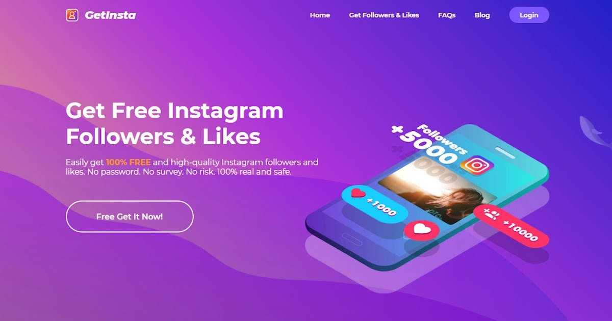 GetInsta: The best platform to get real Instagram followers and likes for FREE