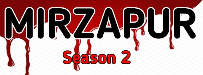 Mirzapur season 2 : Release Date, Caste, Trailer And More Updates