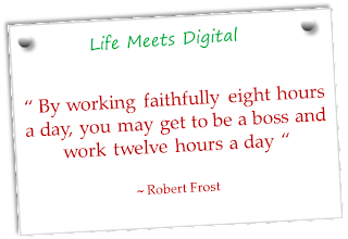 a quote on working hours by robert frost