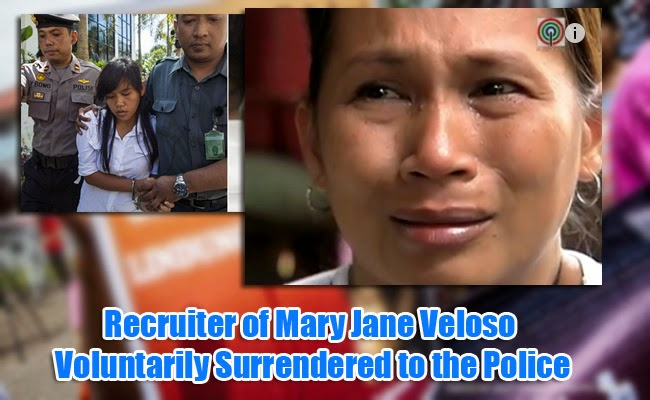 Recruiter of Mary Jane Veloso Voluntarily Surrendered to the Police