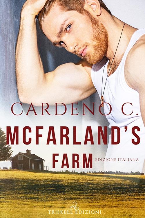 """Recensione: """"McFarland's farm - Edizione italiana"""" (Serie Hope #1) di Cardeno C"""