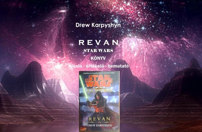 Revan Star Wars könyv ajánló, értékelő, bemutató