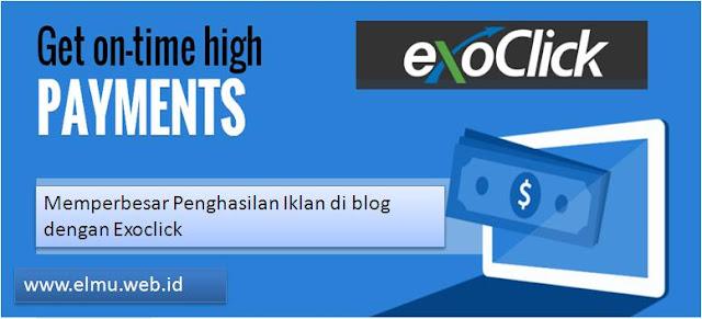 meningkatkan pendapatan blog dengan exoclick