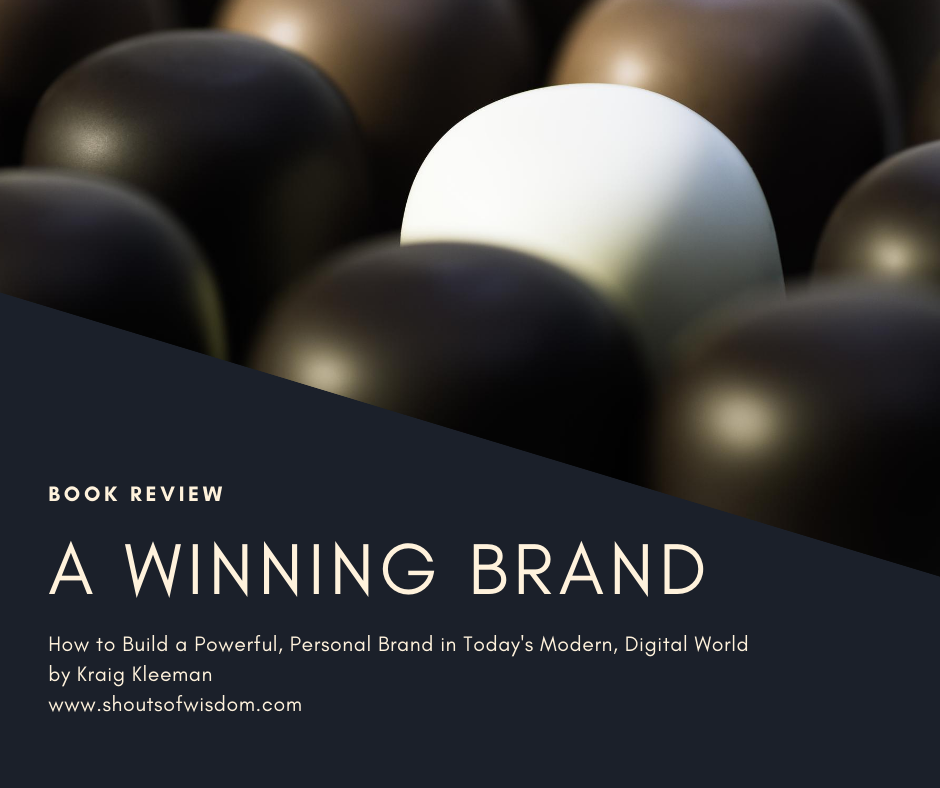 A Winning Brand by Kraig Kleeman Book Review