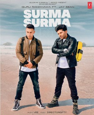 Surma Surma Lyrics - Guru Randhawa & Jay Sean