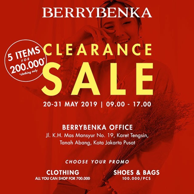 #Berrybenka - #Promo Clearance Sale 5 Item for 200K (s.d 31 Mei 2019)