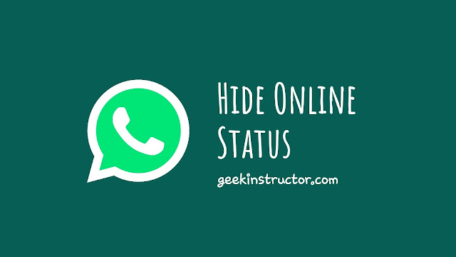 How to Hide Your Online Status on WhatsApp