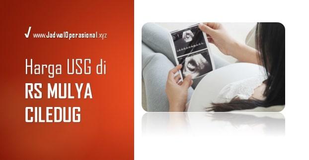 Biaya USG di RS Mulya Ciledug
