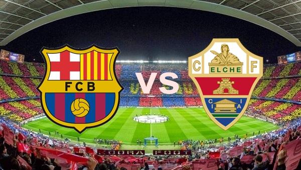 شاهد مباراة برشلونة وإلتشي بث مباشر في الدوري الإسباني