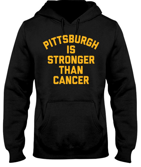 Pittsburgh is stronger than cancer T Shirt Hoodie Pink Long Sleeve Shirt sweatshirt