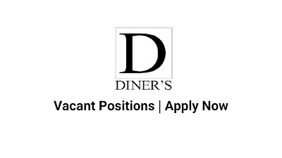 Diners April Jobs In Pakistan 2021 Latest | Apply Now
