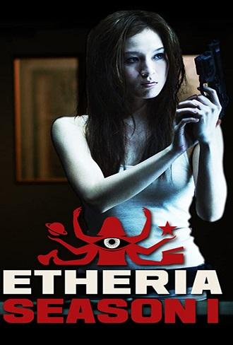 Etheria Season 1 Complete Download 480p & 720p All Episode
