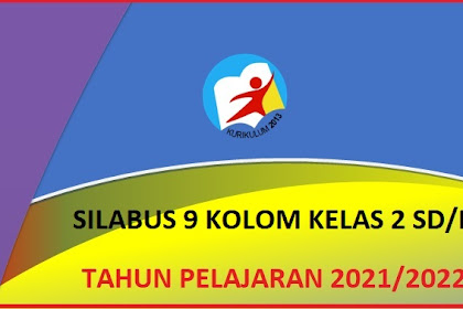 Silabus 9 Kolom Kelas 2 Tema 4 K13 Tahun 2021/2022