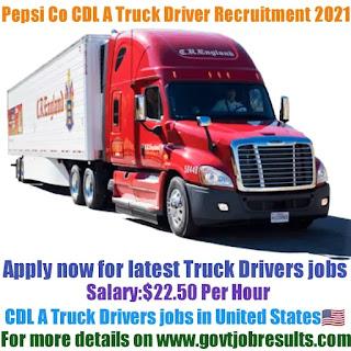 Pepsi Co CDL A Truck Driver Recruitment 2021-22