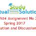CS504 Assignment No 2 Spring 2017