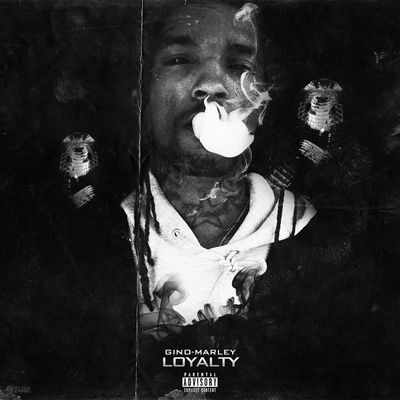 Gino Marley - Loyalty (EP) -  Album Download, Itunes Cover, Official Cover, Album CD Cover Art, Tracklist