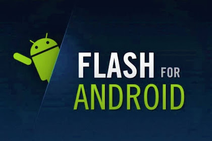 Flash Mobile Android is understanding and complete explanation 2020