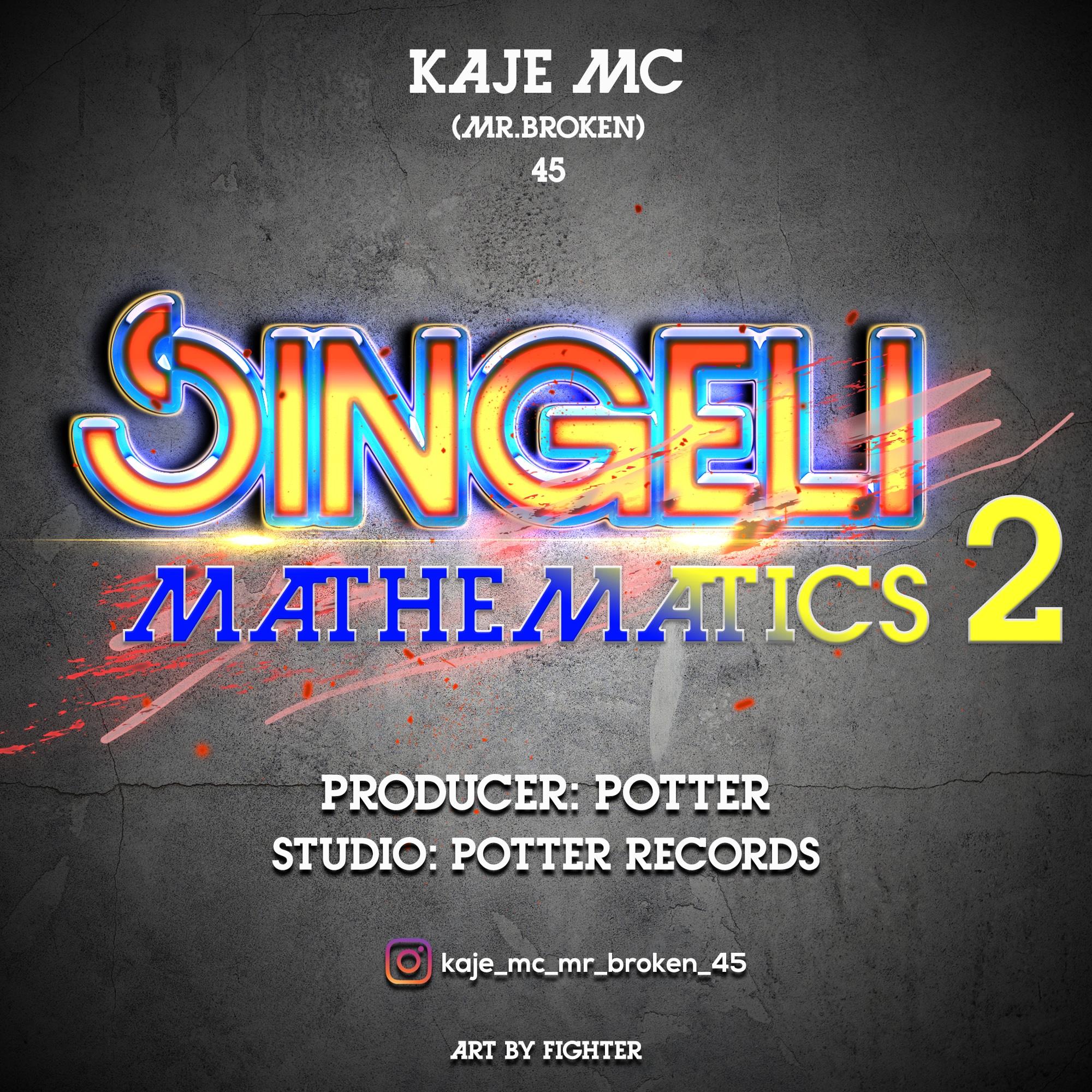 AUDIO l Kaje Double Killer (Mr Broken) - Singeli Mathematics 02 l Download