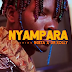 Video : NYAMPARA ft NGETA X DR XOLLY - BHAWELAGE : Download